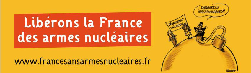 Libérons la France des armes nucléaires