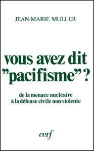 vous-avez-dit-pacifisme001-encadre
