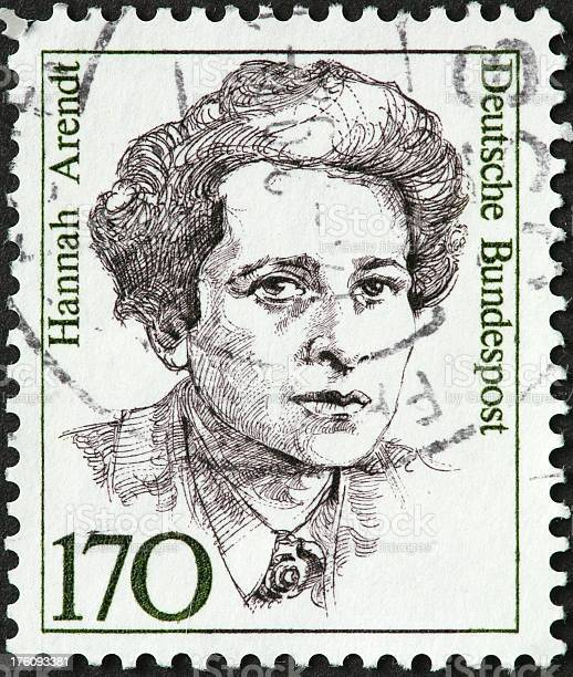 """""""Hannah Arendt, German philosopher and writer."""""""